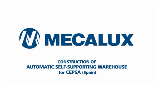 Construction of Automatic Self-Supporting Warehouse CEPSA (Spain)